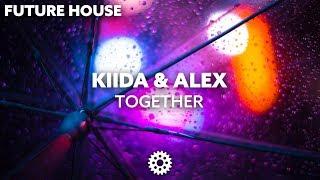 Download Mp3 Kiida & Alex - Together