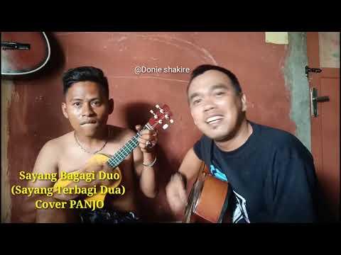 Panjul uye feat Donie shakire Sayang babagi duo..#uyee