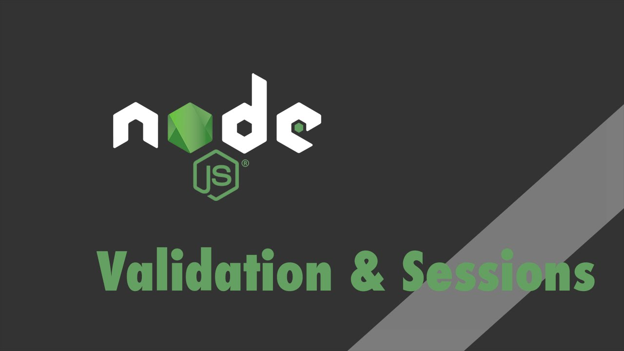 Node js + Express - Tutorial - Express-Validator and Express-Session  (Validation & Sessions)