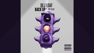 Back Up - Dej Loaf ft Big Sean / Audio \