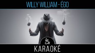 [KARAOKÉ] WILLY WILLIAM-EGO