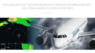 RDR-4000 IntuVue™ Weather Radar Pilot Training for Airbus Aircraft w/Hazard v2.0 Display Features