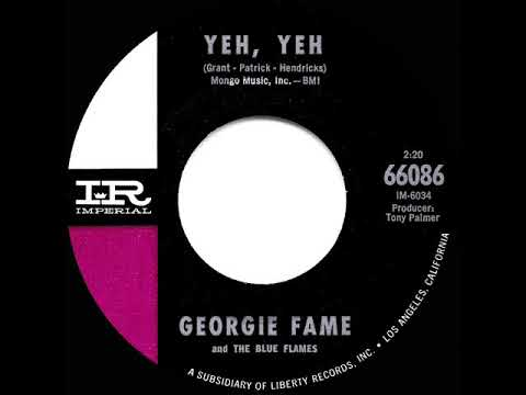 1965 HITS ARCHIVE: Yeh, Yeh - Georgie Fame (U.S. 45 Single Version)