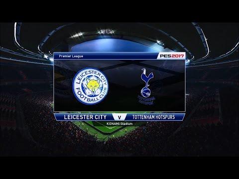 PES 2017 ML Tottenham Hotspur FC VS Leicester City FC