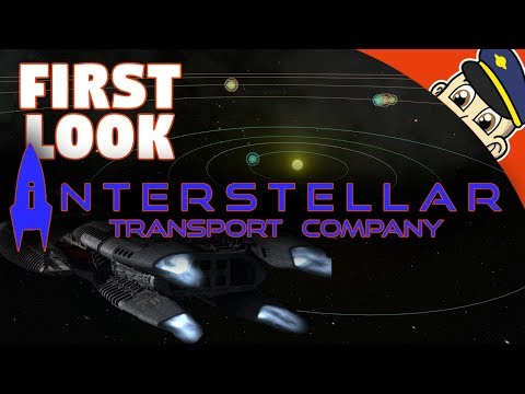 FIRST LOOK! - Interstellar Transport Company - Ep. 1 - (Early Access Let's Play/Gameplay)