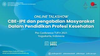 Online Talkshow CBE-IPE dan pengabdian masyarakat dalam Pendidikan Profesi Kesehatan