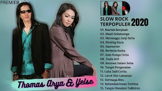 Download Thomas Arya ft Yelse Full Album Terbaik - LAGU SLOW ROCK TERBARU 2020 TERPOPULER