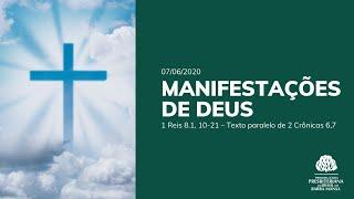 Manifestações de Deus - Escola Bíblica - 07/06/2020