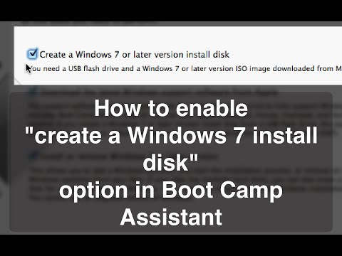 "OSX Tutorial - How to enable ""Create a Windows 7 install disk"" option in Boot Camp Assistant"