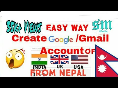 How To Make Any Countrys Google/Gmail Account From Nepal ||2020(US/UK/INDIA/..)