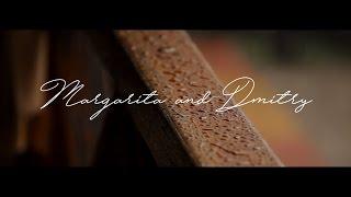 Маргарита и Дмитрий (Свадебное видео)