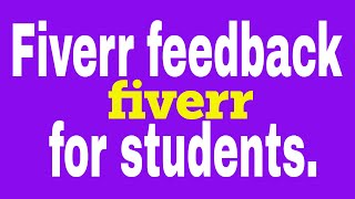 Student দের জন্য  fiverr Feedback | Contact: 01764608434