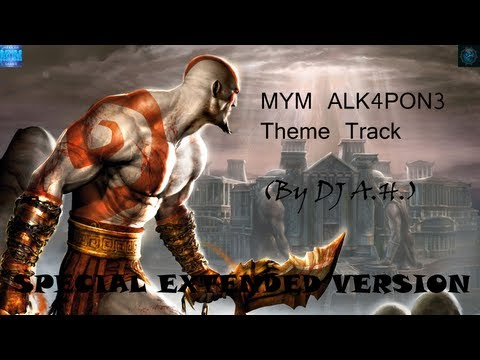 MYM ALK4PON3 Theme Track (By DJ A.H.) SPECIAL EXTENDED VERSION