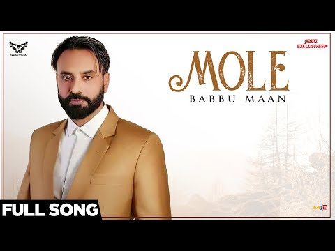 Babbu Maan - Mole (Full Song) | Ik C Pagal | New Punjabi Songs 2018