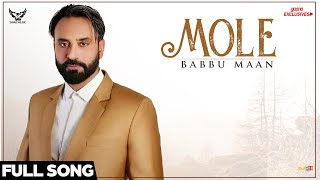 Babbu Maan Mole (Full Song) | Ik C Pagal | New Punjabi Songs 2018