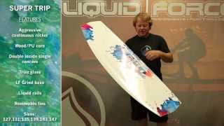 2014 Liquid Force Super Trip Wakeboard Review