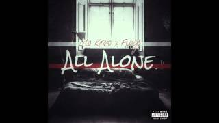 Lito Kirino ft Fuego - All Alone (Mixed By The Reason).mp3