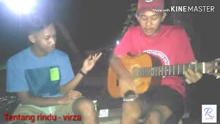 Download Tentang rindu virzha cover by RA Colection