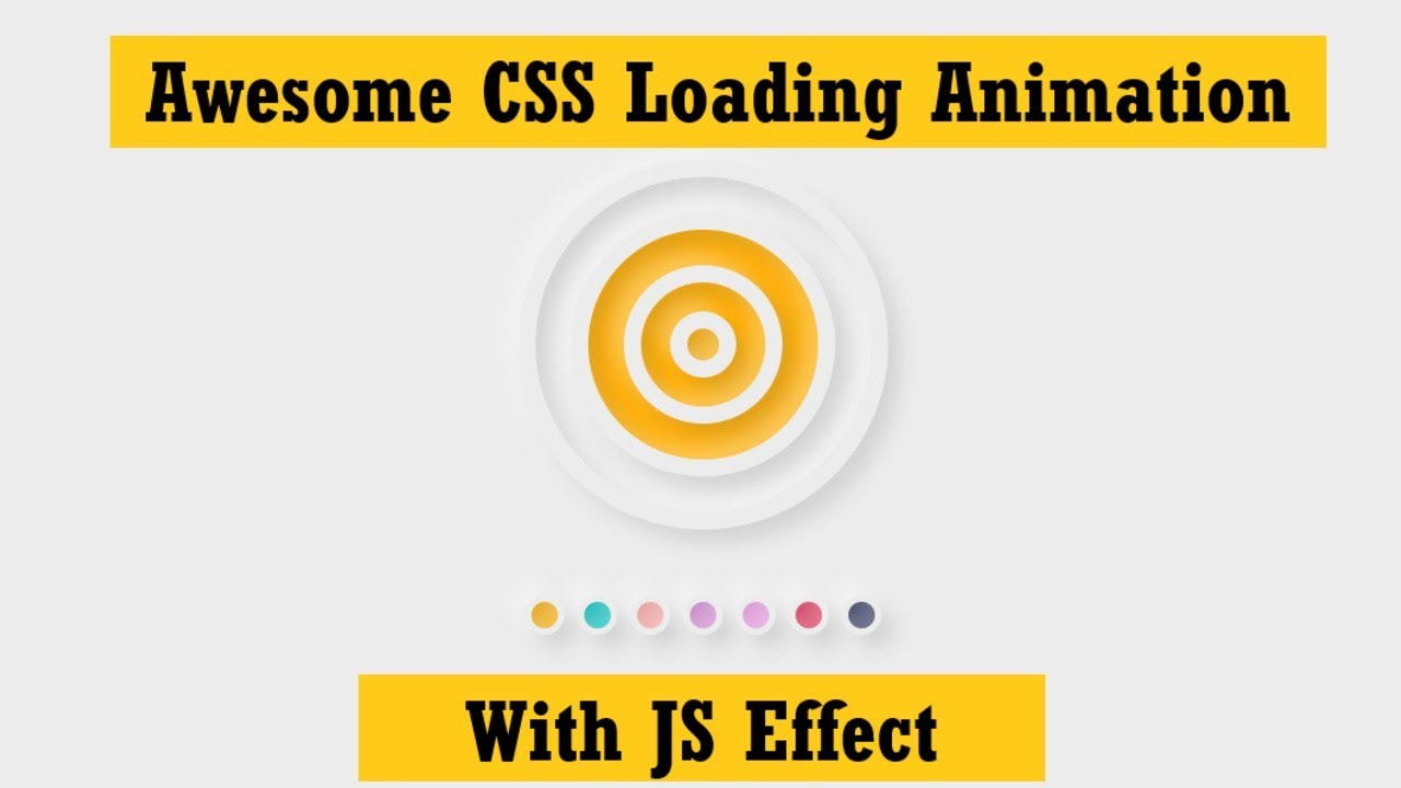 CSS Awesome Loading Animation With JS Effect  | Web Tutorials