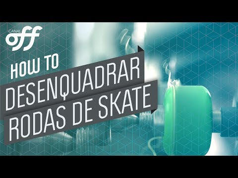 Como desenquadrar rodas de Skate - Manobras de Skate - Canal Off