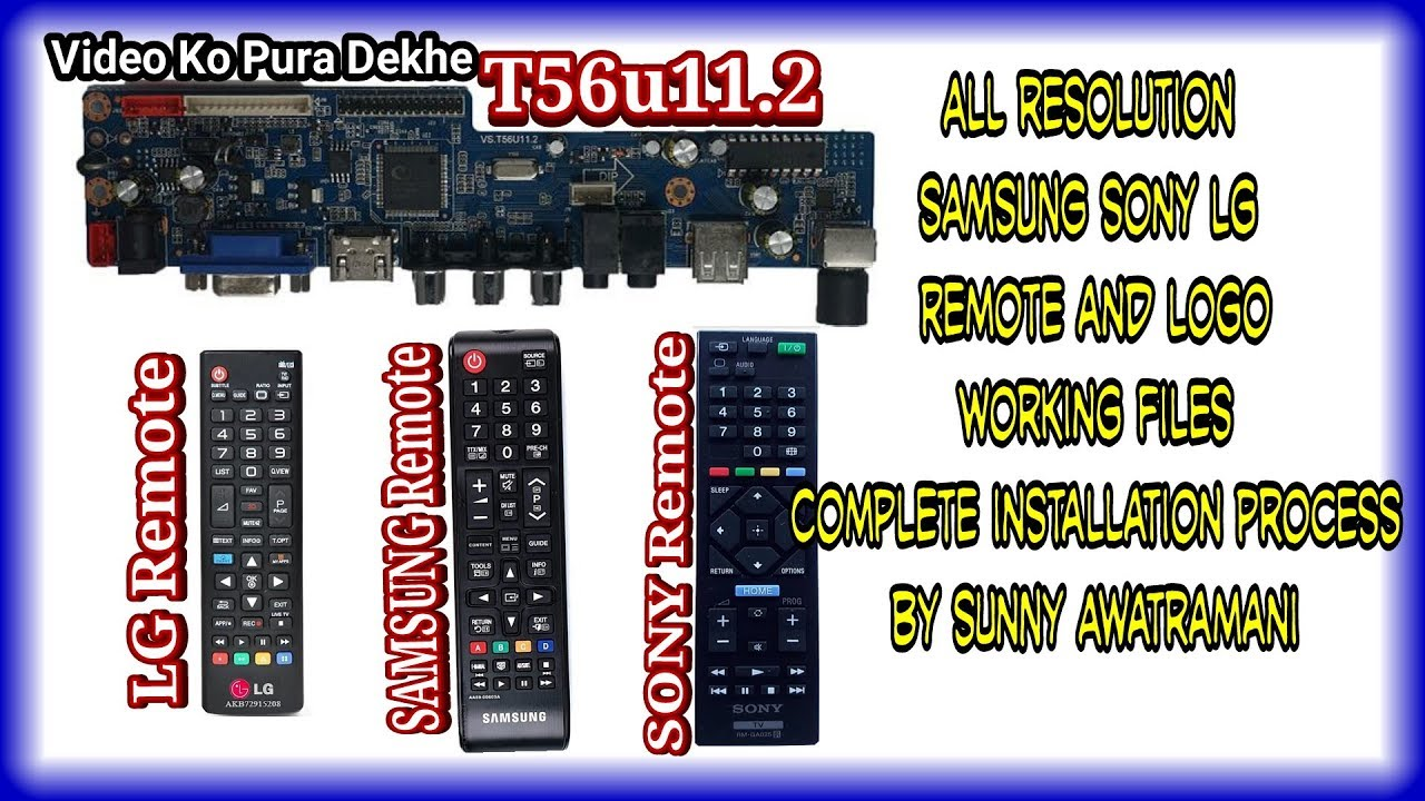 T56u11 2 Sony Samsung Lg Remote and Logo With Complete installation  Procedure