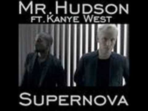 Supernova  Mr Hudson ft Kayne West +Lyrics