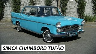 Garagem do Bellote TV: Simca Chambord (Tufão)