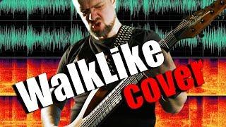 WalkLike 💪 😬 METAL 🎸 cover by Pushnoy!!!