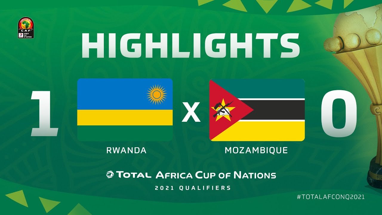 HIGHLIGHTS | #TotalAFCONQ2021 | Round 5 - Group F: Rwanda 1-0 Mozambique