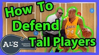 How to Defend Taller Basketball Players
