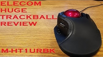 Elecom M-HT1URBK Huge Trackball Review