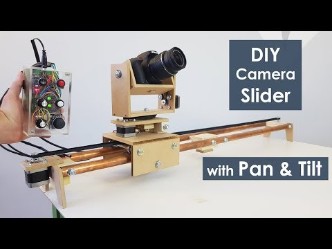 DIY Motorized Camera Slider With Pan And Tilt Head - Arduino Based Project