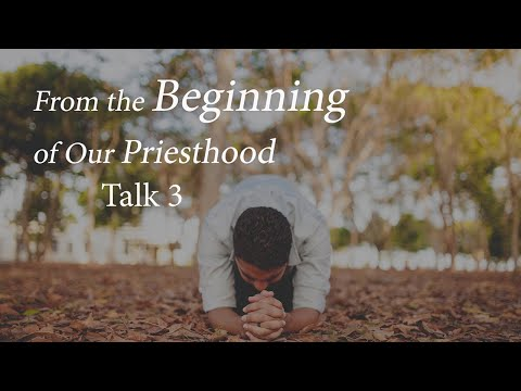 """From the Beginning of Our Priesthood""  Men's Reflection, Talk 3 with Father Dan Leary"