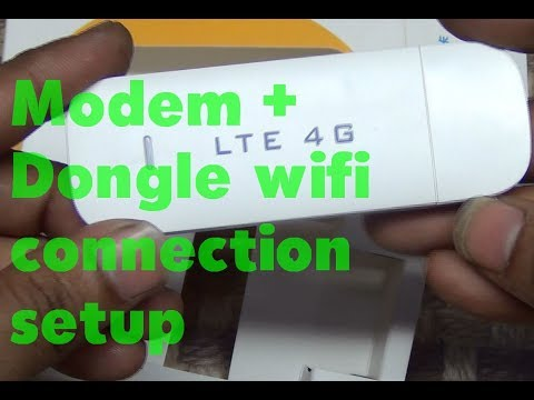 LTE 4G WiFi Modem + Dongle Wifi Connection Setup