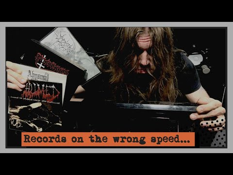 Death Metal 7 inch Records on the Wrong Speed
