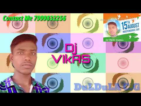 Desh bhakti nagpuri Danka Mix By Dj-VIkAS Duldula cg