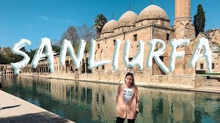 SANLIURFA, THE CITY WITH THOUSAND YEARS OF HISTORY! VLOG 13