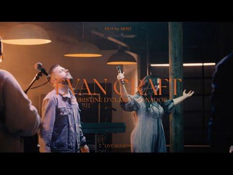 Evan Craft ft. Christine D'Clario - Sanador / Healer (EN VIVO)