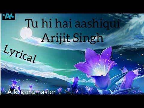 Tu hi hai aashiqui full lyrical song clip ringtone