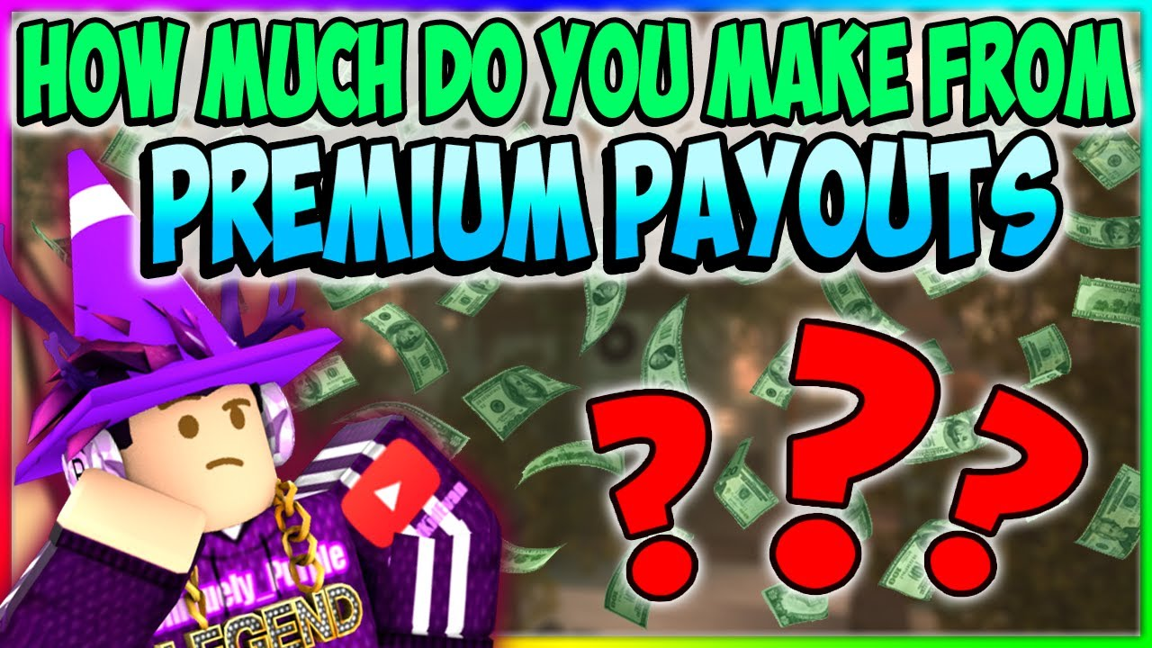 How Much Robux Do You Make From Premium Payouts Roblox New