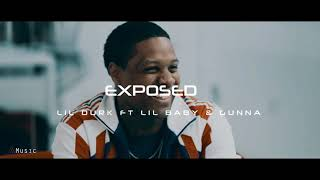 Lil Durk Exposed Ft. Lil Baby Gunna NEW 2019.mp3