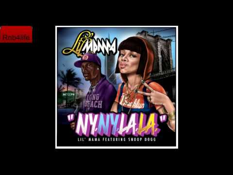 Lil Mama Ft. Snoop Dogg -- NY NY LA LA