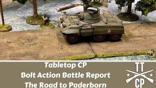 Tabletop CP: Bolt Action Battle Report- The Road to Paderborn