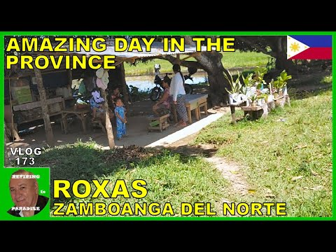 V173 - AMAZING DAY IN THE PROVINCE OF THE PHILIPPINES ROXAS - Retire in South East Asia