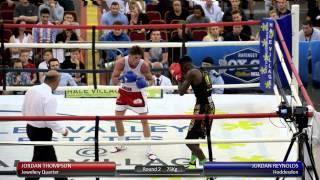 Haringey Box Cup Live Finals - Jordan Thompson v. Jordan Reynolds