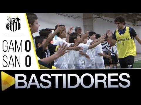 Gama 0 x 0 Santos | BASTIDORES | Copa do Brasil (20/07/16)