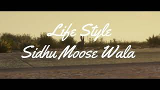Lifestyle song by sidhu moose wala