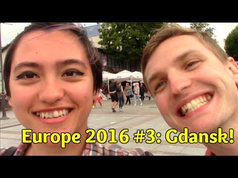 Europe 2016 #3: G'DAMN, GDANSK!