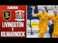 Livingston - Kilmarnock Highlights