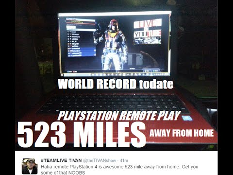 does ps4 remote play work away from home ps4 remote play world record 523 miles away from home 7388